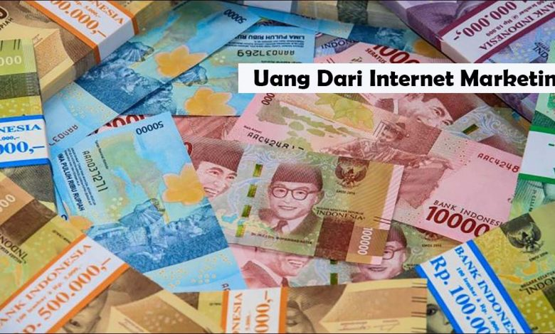 Uang Internet Marketing Terbaru