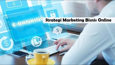 Photo of Strategi Marketing Bisnis Online