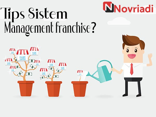 Photo of Tips Membangun Sistem manajemen pada Bisnis Franchise