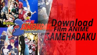 Photo of Download Film Anime Terlengkap Samehadaku