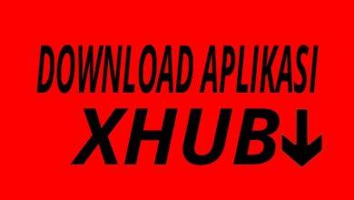 Photo of Download Aplikasi Xhub Untuk Konten Viral Terbaru