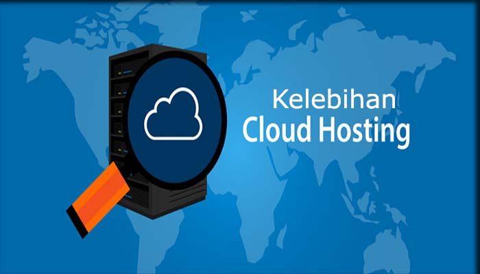 Kelebihan Web Hosting Cloud Server Dan Penjelasannya
