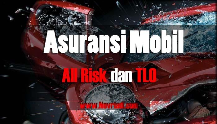 Daftar Perusahaan Asuransi Mobil Terbaik | All Risk dan TLO
