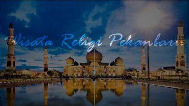 Photo of √ Wisata Religi di Kota Pekanbaru yang Paling Populer