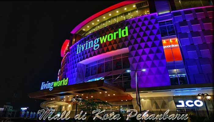 √ 9 Mall di Kota Pekanbaru yang Paling Populer