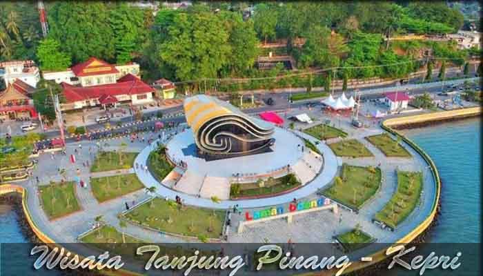 √ 9 Destinasi Wisata di Tanjung Pinang - Kepulauan Riau