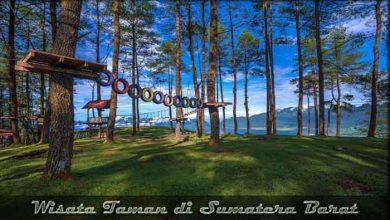 Photo of √ 10 Destinasi Wisata Taman di Sumatera Barat yang Indah