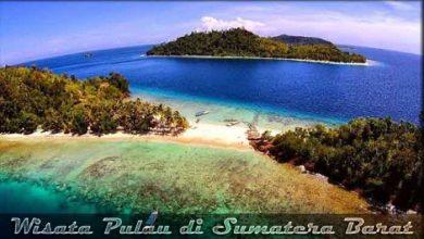 Photo of √ 13 Destinasi Wisata Pulau di Sumatera Barat yang Indah
