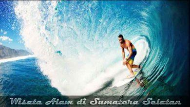 Photo of √ 10 Destinasi Wisata Alam di Sumatera Selatan yang Populer