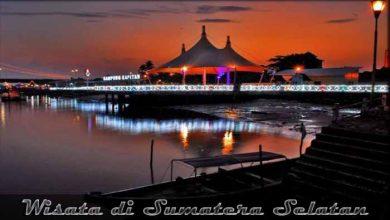 Photo of 16 Destinasi Wisata di Sumatera Selatan yang Sedang Hits