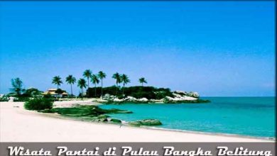Photo of √ 11 Destinasi Wisata Pantai di Pulau Bangka Belitung