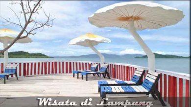 Photo of √ 10 Destinasi Wisata di Lampung yang Wajib Dikunjungi