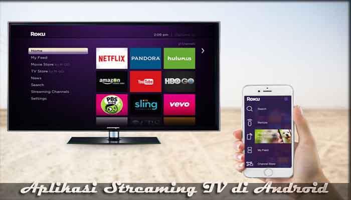 √ 11 Aplikasi Streaming TV Online di Android Gratis