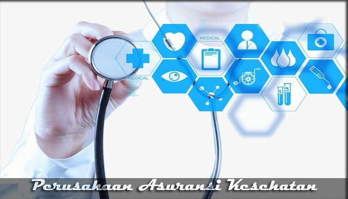 10 Perusahaan Asuransi Kesehatan Terbaik dan Terpercaya 2019