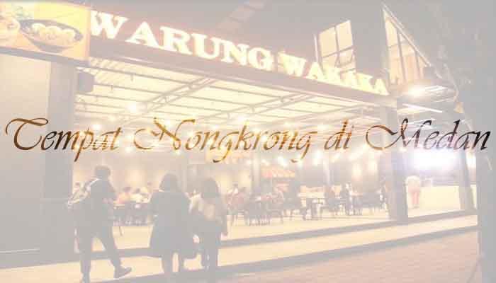 √ 5 Tempat Nongkrong Generasi Milenial di Kota Medan