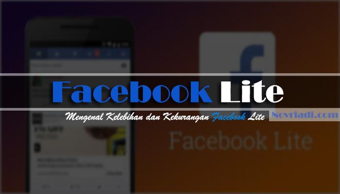 Mengenal Facebook Lite | Kelebihan dan Kekurangan