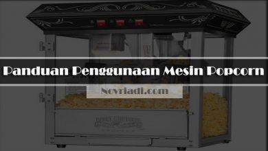 Photo of Panduan Penggunaan Mesin Popcorn | Alat Pembuat Popcorn