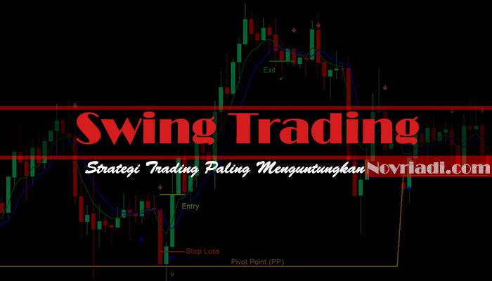 Strategi Trading yang Paling Menguntungkan | Swing Trading