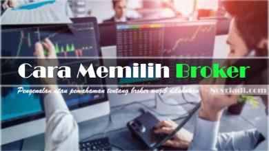 Photo of Cara Memilih Broker yang Tepat Bagi Trader Forex Pemula