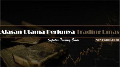 Photo of √ 5 Alasan Utama Perlu Trading Emas | Seputar Trading Emas