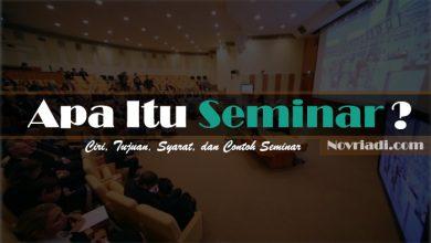 Photo of Apa Itu Pengertian Seminar : Ciri, Tujuan, Syarat, dan Contoh