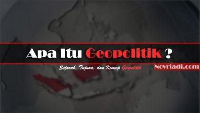 Photo of Apa Itu Pengertian Geopolitik : Sejarah, Tujuan, dan Konsep