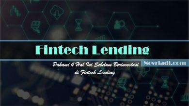 Photo of Pahami 4 Hal Ini Sebelum Berinvestasi di Fintech Lending