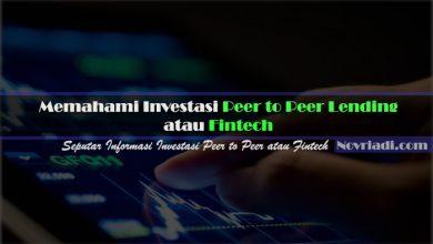 Photo of Memahami Investasi Peer to Peer Lending (P2P) atau Fintech
