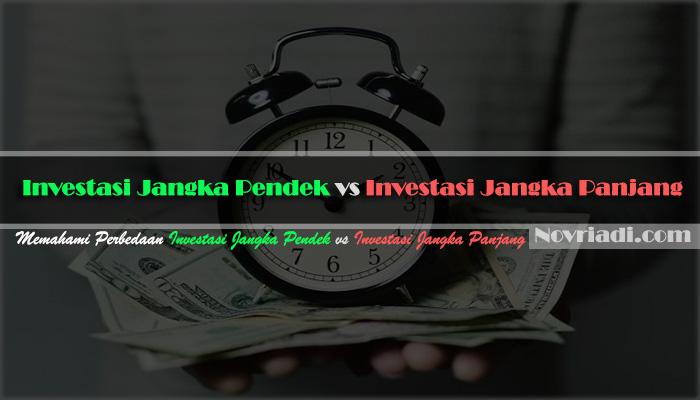 Investasi Jangka Pendek vs Investasi Jangka Panjang