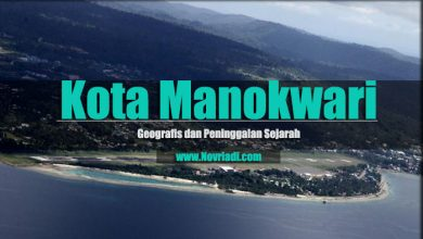Photo of Sejarah Kota Manokwari |Geografis dan Peninggalan Sejarah