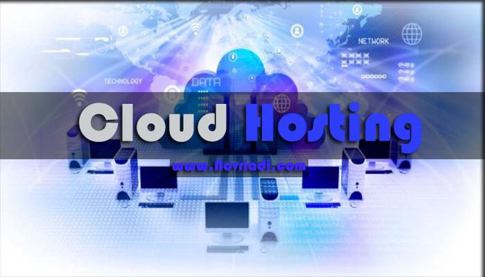 Apa Itu Pengertian Cloud Hosting : Manfaat dan Cara Kerja