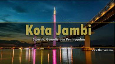 Photo of Sejarah Kota Jambi | Geografis dan Peninggalan Sejarah