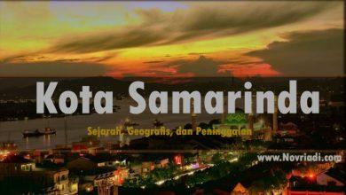 Photo of Sejarah Kota Samarinda | Geografis dan Peninggalan Sejarah