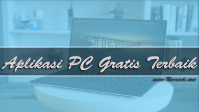 Photo of Daftar Aplikasi PC Gratis Terbaik dan Terbaru Full Version
