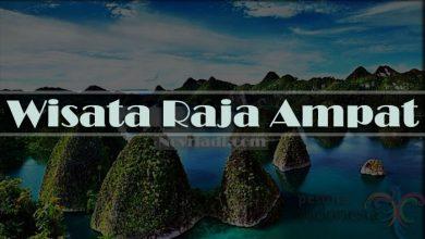 Photo of Eksplore Wisata Raja Ampat yang Mempesona | Pesona Indonesia