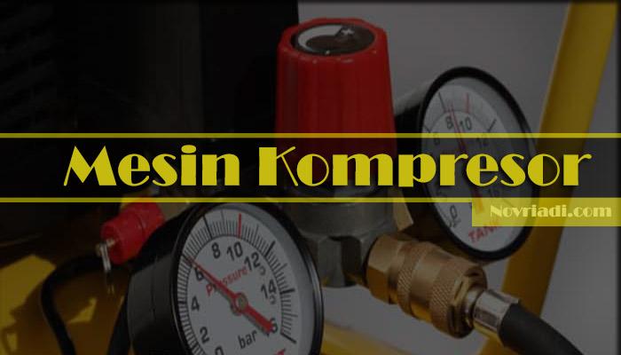 Mengenal Jenis-Jenis dan Komponen-Komponen Mesin Kompresor