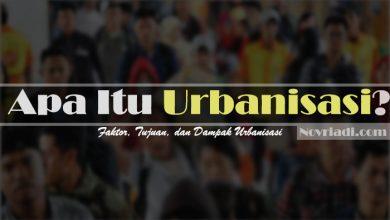 Photo of Apa Itu Pengertian Urbanisasi : Faktor, Tujuan, dan Dampak