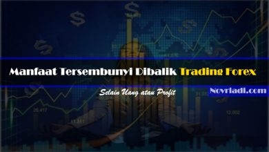 Photo of √ 5 Manfaat Tersembunyi Dibalik Trading Forex [Selain Uang]