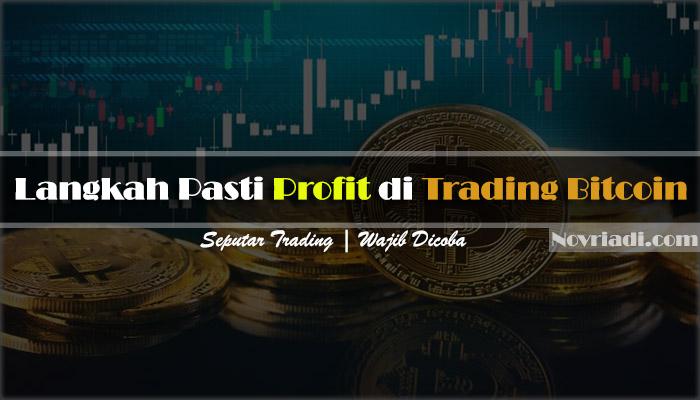 10 Langkah Pasti Profit di Trading Bitcoin | Seputar Trading