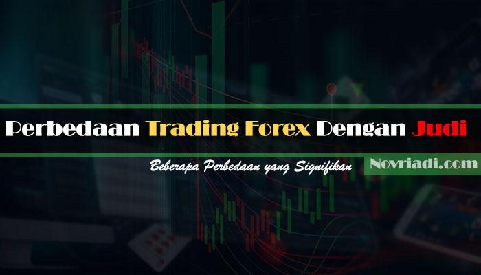 √ Beberapa Perbedaan Antara Trading Forex Dengan Judi