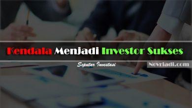 Photo of 5 Kendala Menjadi Investor Sukses | Seputar Investasi