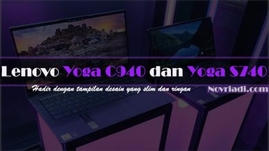 Photo of Seri Terbaru Lenovo Yoga C940 dan Yoga S740 | Laptop Premium