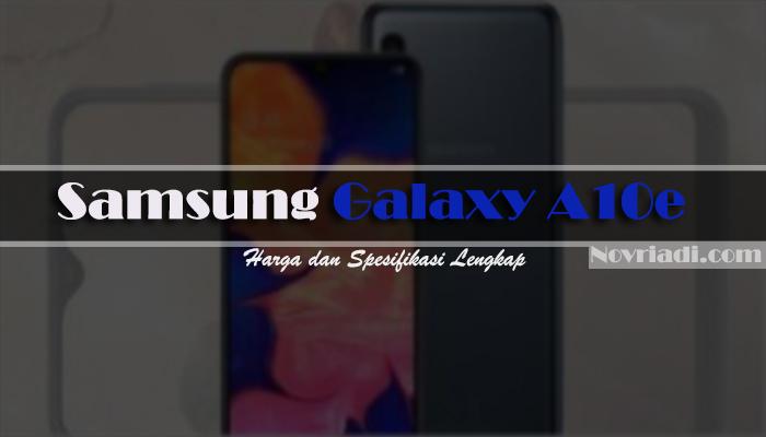 Samsung Galaxy A10e | Harga dan Spesifikasi Lengkap