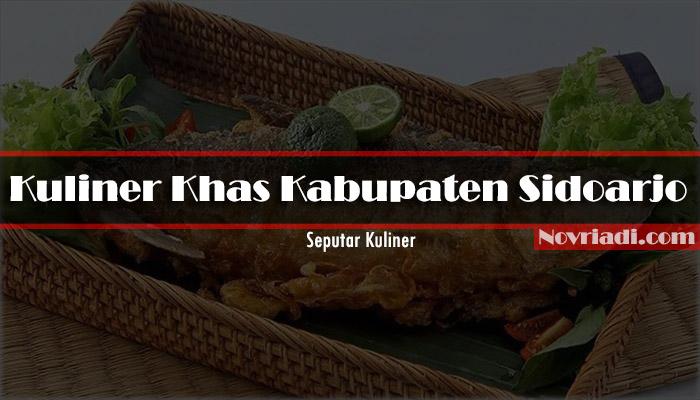 Kuliner Khas Kabupaten Sidoarjo Jawa Timur   Seputar Kuliner