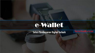 Photo of e-Wallet Layak Menjadi Solusi Pembayaran Digital Terbaik
