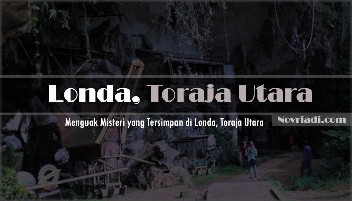 Menguak Misteri yang Tersimpan di Londa, Toraja Utara!
