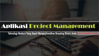 Photo of Aplikasi Project Management Dapat Mengoptimalkan Bisnis Anda
