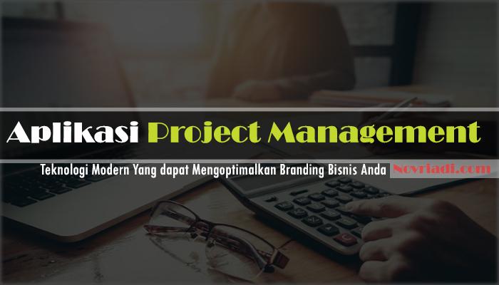 Aplikasi Project Management Dapat Mengoptimalkan Bisnis Anda