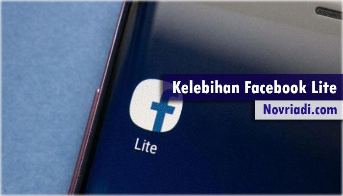 Fitur dan Juga Kelebihan yang Terdapat Pada Facebook Lite