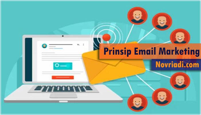 Prinsip-Prinsip yang Terdapat Pada Email Marketing